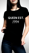 Load image into Gallery viewer, Queen EST Birth Year Tee -Black