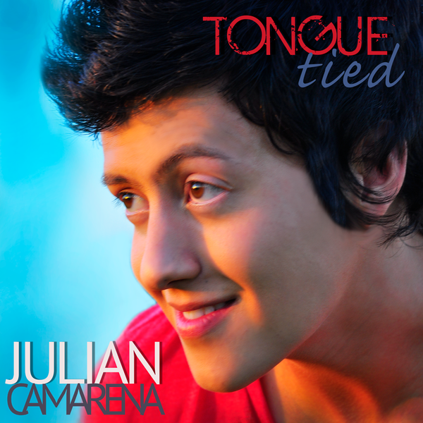 Julian Camarena - Tongue Tied (Single)