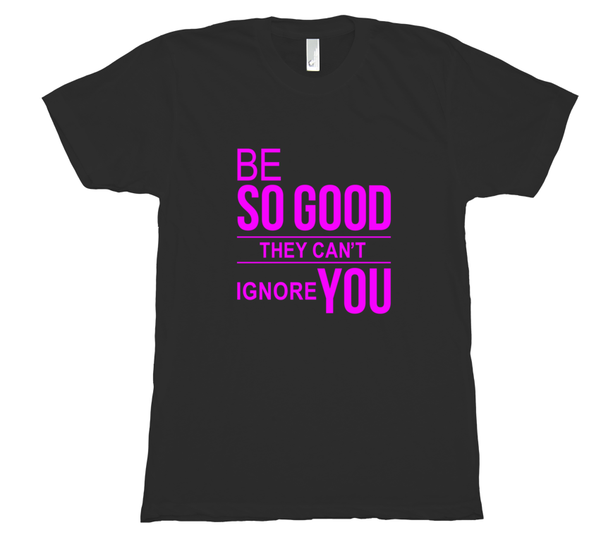 Be So Good — Unisex