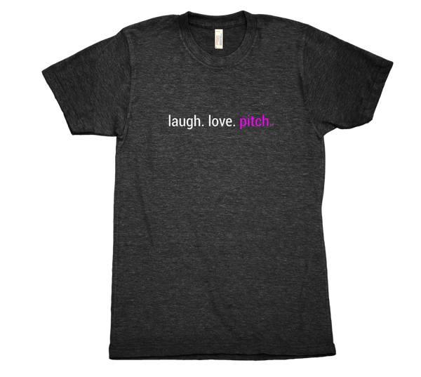 laugh. love. pitch unisex cut
