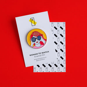 Woman to Watch - Enamel Pin