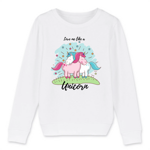 "Sweat licorne enfant - ""love me like a unicorn"" - Clairement licorne"