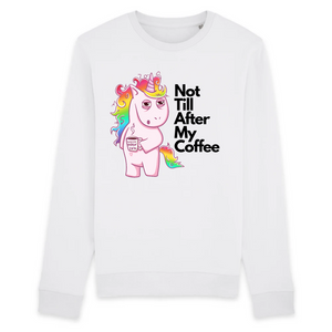"Sweat licorne unisexe - ""not till after my coffee"" - Clairement licorne"