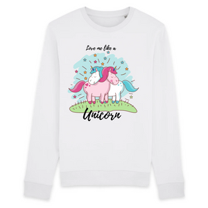 "Sweat licorne unisexe - ""love me like a unicorn"" - Clairement licorne"