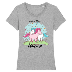 "T-shirt licorne femme - ""love me like a unicorn"" - Clairement licorne"