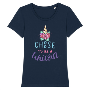"T-shirt licorne femme - ""choose to be a unicorn"" - Clairement licorne"