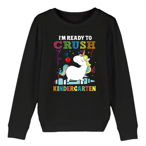 "Sweat licorne enfant - ""i'm ready to crush kindergarten"" - Clairement licorne"