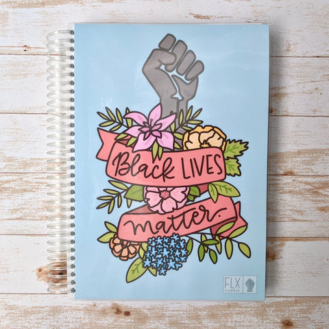 Floral Black Lives Matter Undated 4-Month Hybrid FLX Planner (*BLM Benefit Cover)