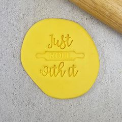 Custom Cookie Cutters - Just Roll With It Embosser