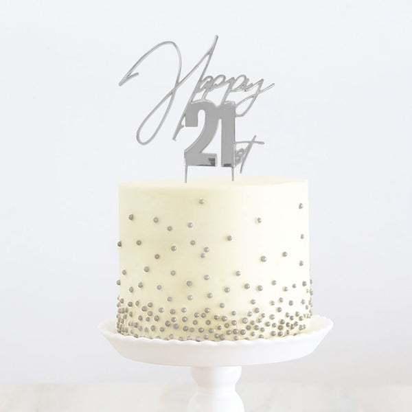 """HAPPY 21ST"" METAL TOPPER SILVER"