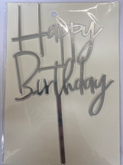Acrylic Cake Topper - Happy Birthday 4 - Silver