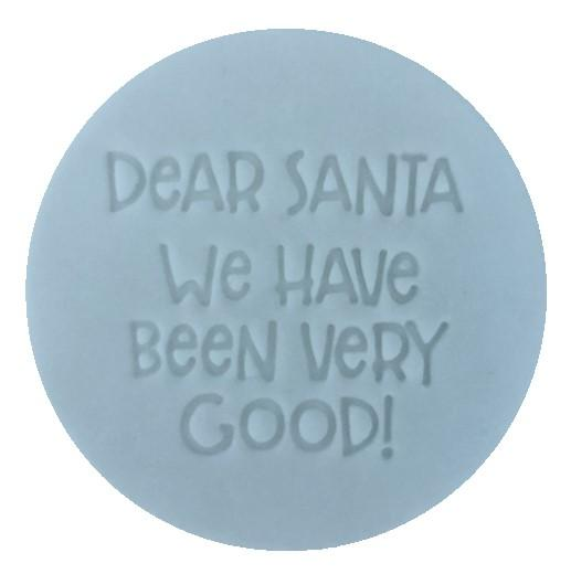 Custom Cookie Cutters - Little Biskut Dear Santa We Have Been Very Good! Embosser