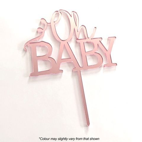 OH BABY | ROSE GOLD MIRROR | ACRYLIC CAKE TOPPER