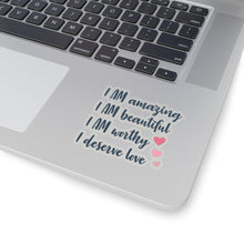 Load image into Gallery viewer, Positive Affirmation Kiss-Cut Stickers