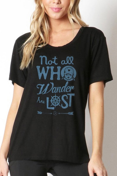 Not All Who Wander Are Lost Loose-Fit Tee