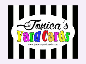 Jonica's Yard Cards