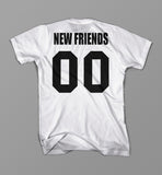 No New Friends Drake T Shirt