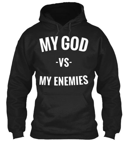 My God vs My Enemies Unisex Pullover Hoodie
