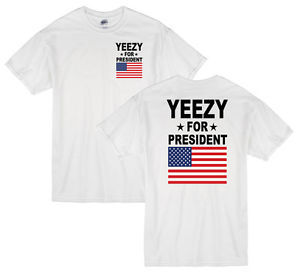 Yeezy For President T Shirt Kanye Adult Unisex T Shirt