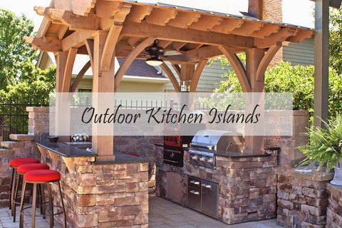 Outdoor Kitchen Island Collection