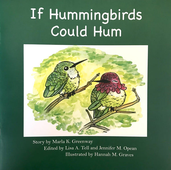 If Hummingbirds Could Hum