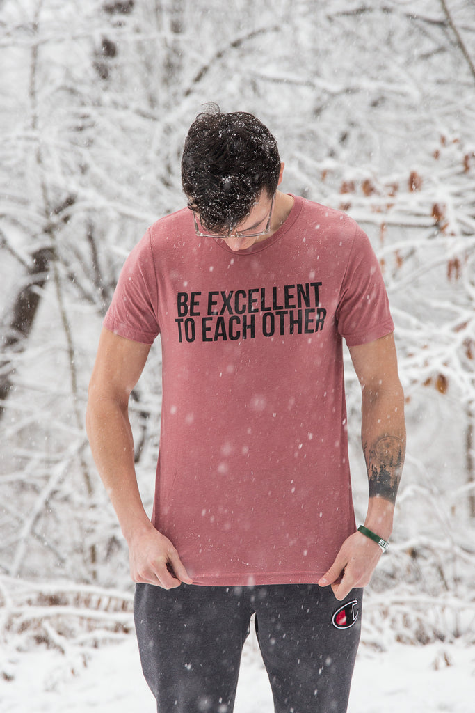 Limited Edition Slate Red Be Excellent to Each Other Tee