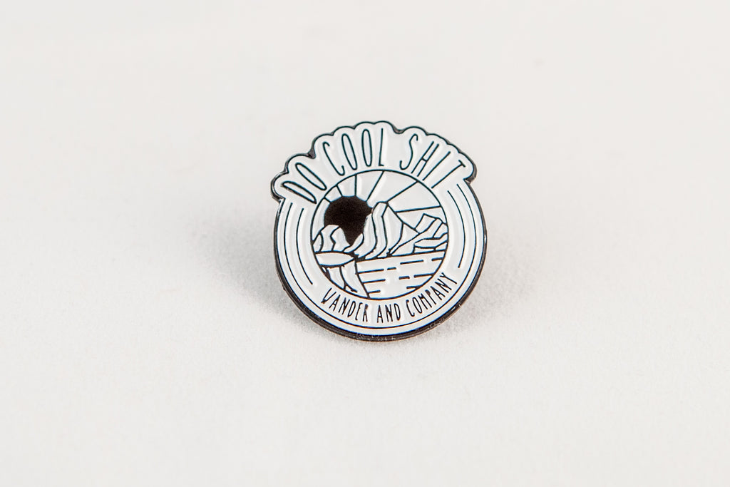 Do Cool Sh^t Enamel Pin