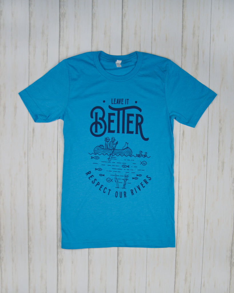 Leave it Better RIVERS T-Shirt