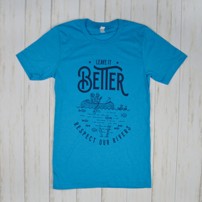 Leave it Better T-Shirt