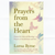 Prayers from the Heart : Prayers for help and blessings, prayers of thankfulness and love
