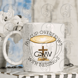 My Cup Overflows with Blessings Coffee Mug