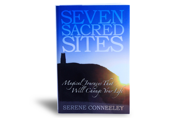 Seven Sacred Sites - Magical Journeys That Will Change Your Life