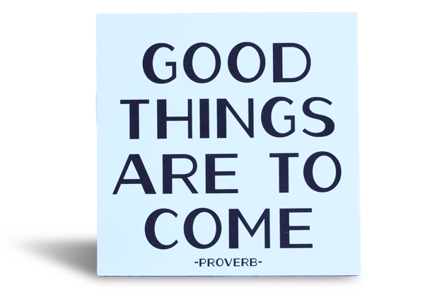 Quotable Magnet - Good Things Are To Come…