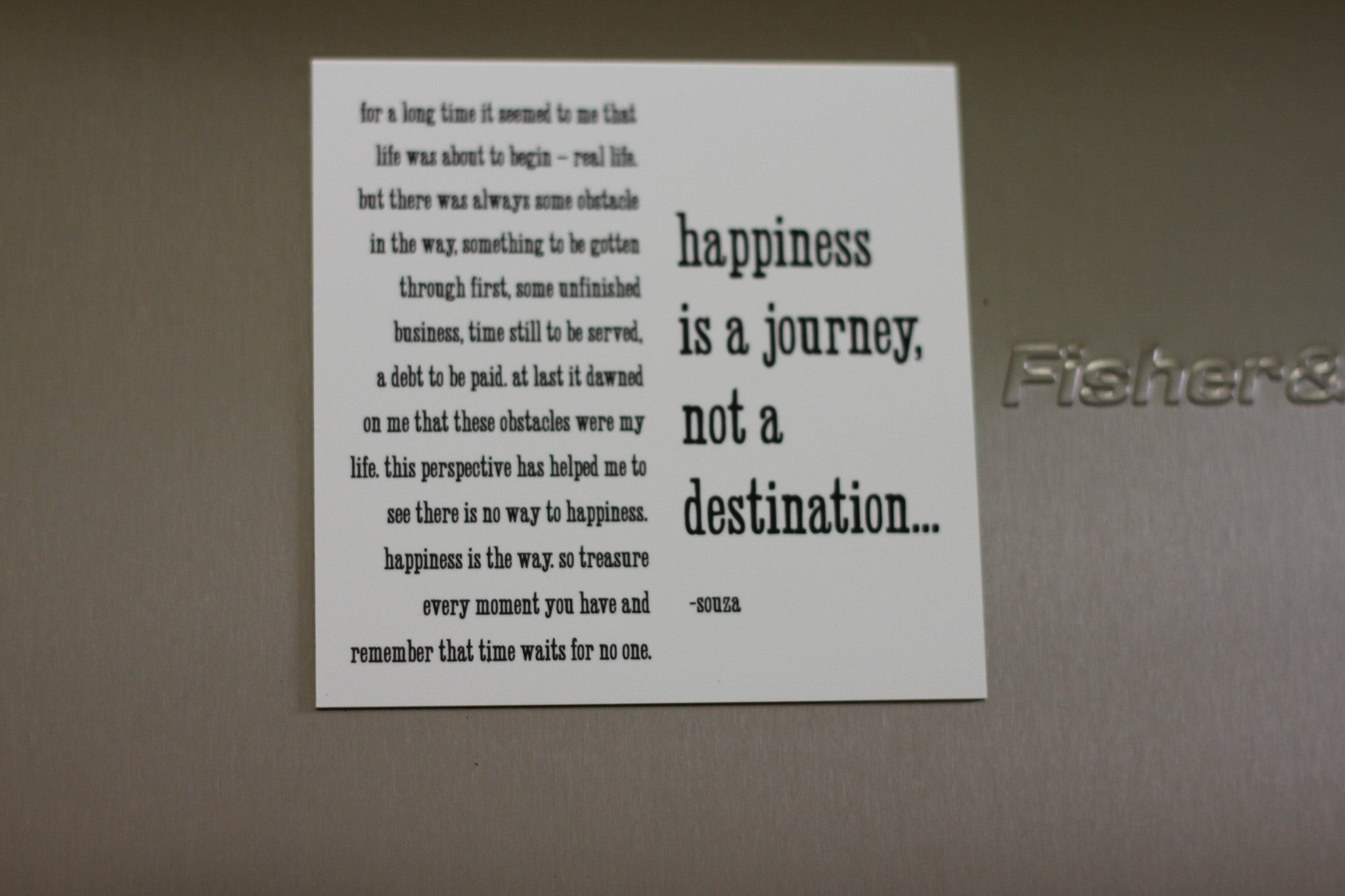 Quotable Magnet - Happiness Is A Journey Not a Destination…