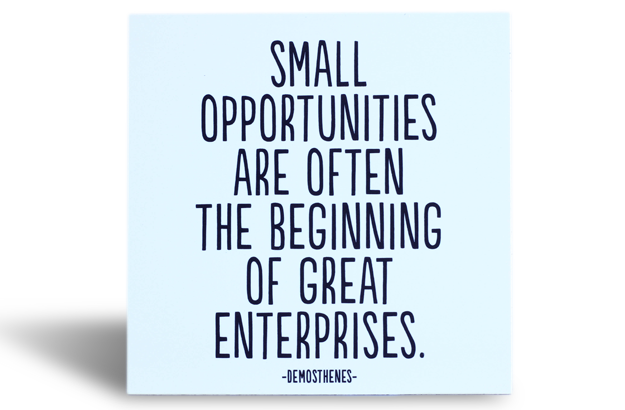 Quotable Magnet - Small Opportunities…