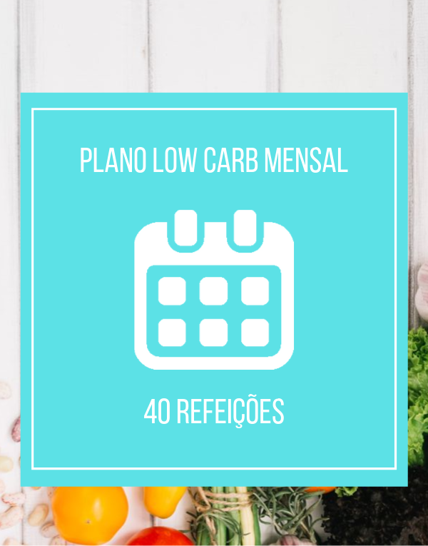 Plano Low Carb - Mensal
