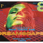 Dreamscape Complete Live Rave & Hardcore Events DJ-Sets ULTIMATE COMPILATION (1991 - 1998)