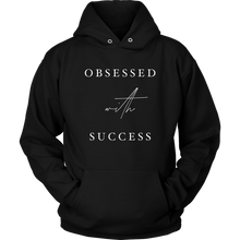 Load image into Gallery viewer, Obsessed With Success Hoodie