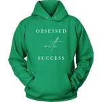 Obsessed With Success Hoodie