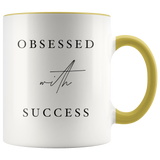 obsessed with Success Mug