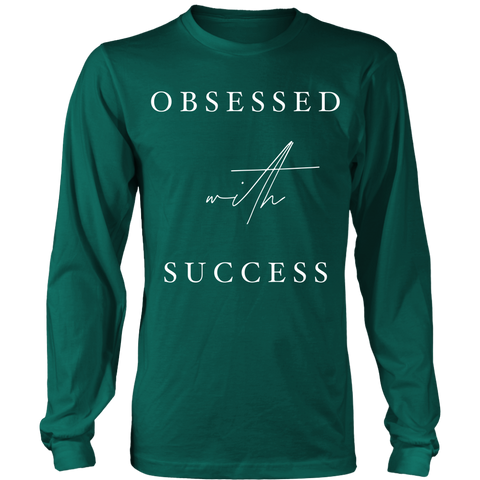 Obsessed With Success Long Sleeve Shirt