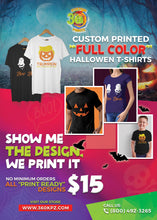 Load image into Gallery viewer, CUSTOM HALLOWEEN T-SHIRTS $15