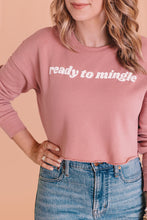 Load image into Gallery viewer, READY TO MINGLE WOMEN'S CROP SWEATSHIRT
