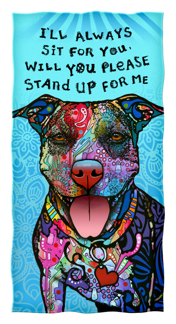 Stand Up For Me Pit Bull Beach and Shower Towel by Dean Russo