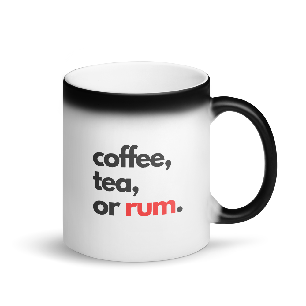 Coffee, Tea or Rum Matte Black Magic Mug