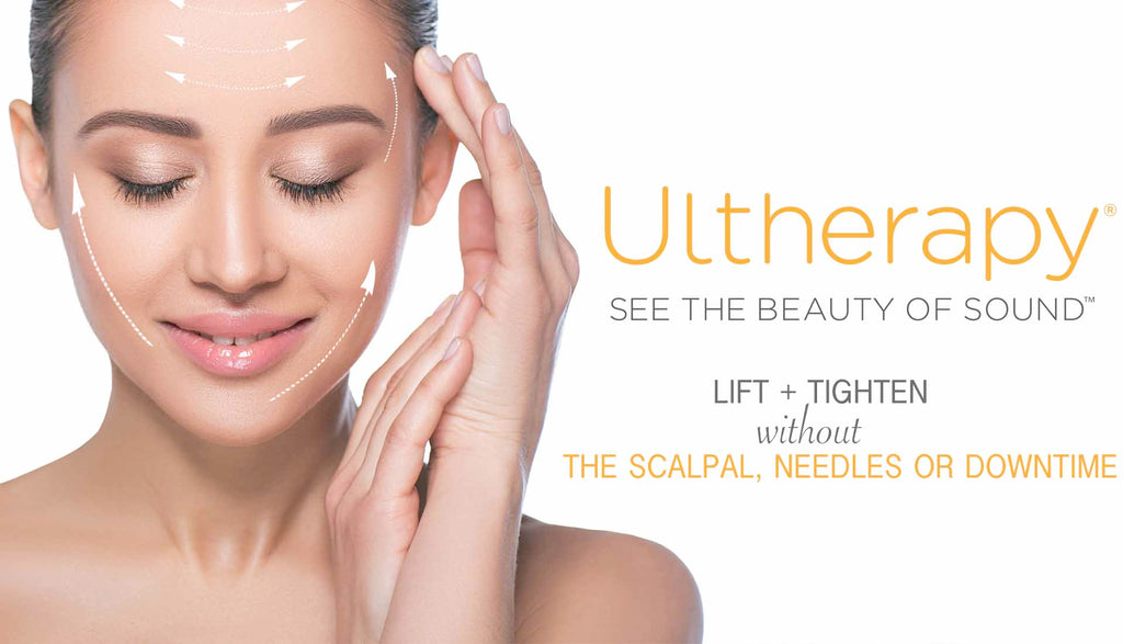 ULTHERAPY: THE SECRET FACELIFT