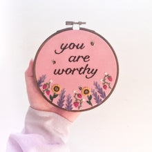 "Load image into Gallery viewer, ""You Are Worthy"" Floral Wall Art"