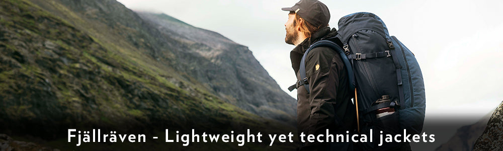 Fjällräven - Lightweight yet technical jackets