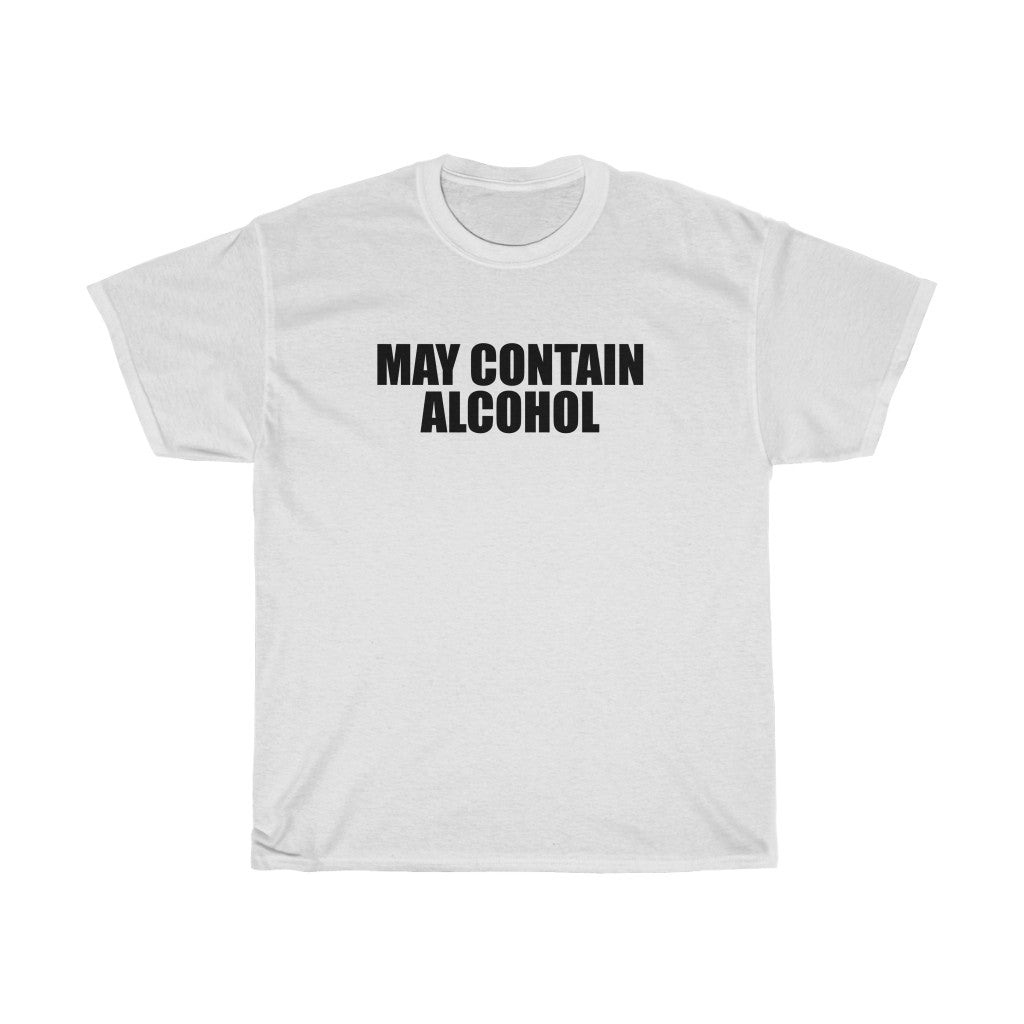 May Contain Alcohol - Unisex Heavy Cotton Tee