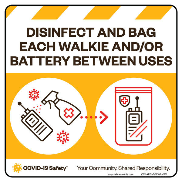 "Disinfect and Bag Each Walkie/Battery (6""x6"")"